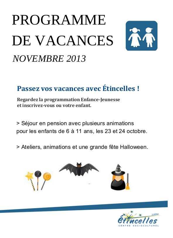 Vacances Toussaint novembre 2013
